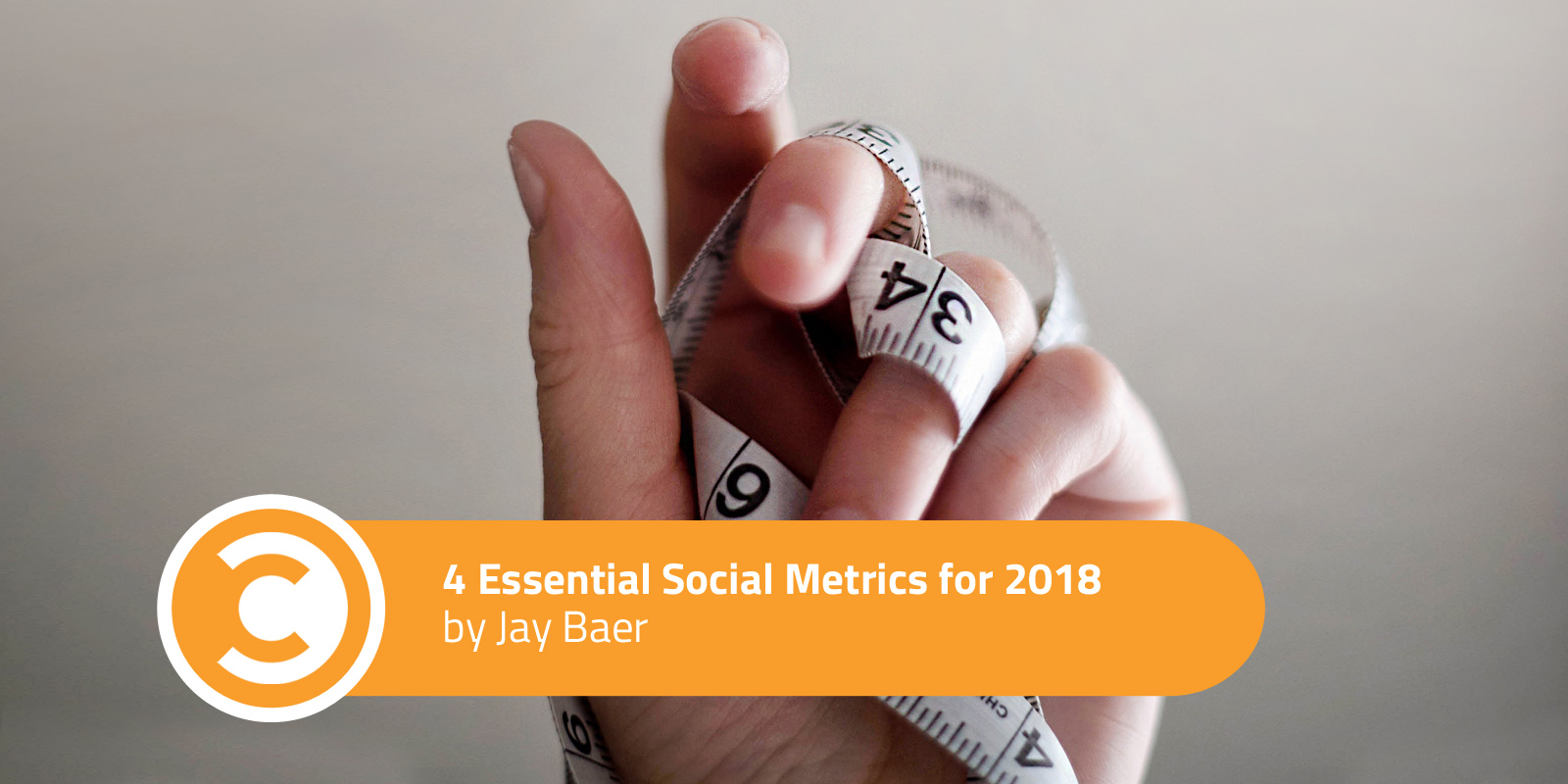 4 Essential Social Metrics for 2018