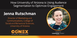 How University of Arizona is Using Audience Segmentation to Optimize Engagement
