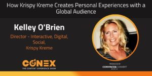 How Krispy Kreme Creates Personal Experiences with a Global Audience