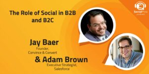 The Role of Social in B2B and B2C