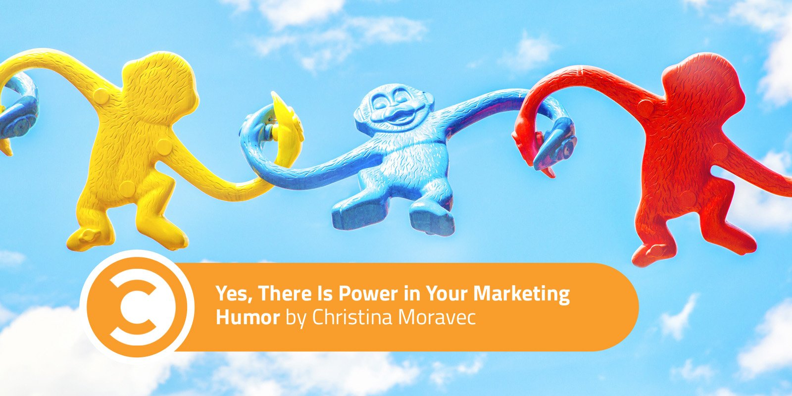Yes, There Is Power in Your Marketing Humor