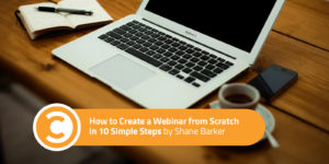 How ​to​ ​Create a​ ​Webinar from Scratch in 10 Simple Steps