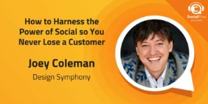 How to Harness the Power of Social so You Never Lose a Customer