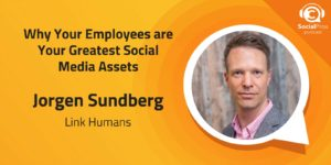 Why Your Employees are Your Greatest Social Media Assets