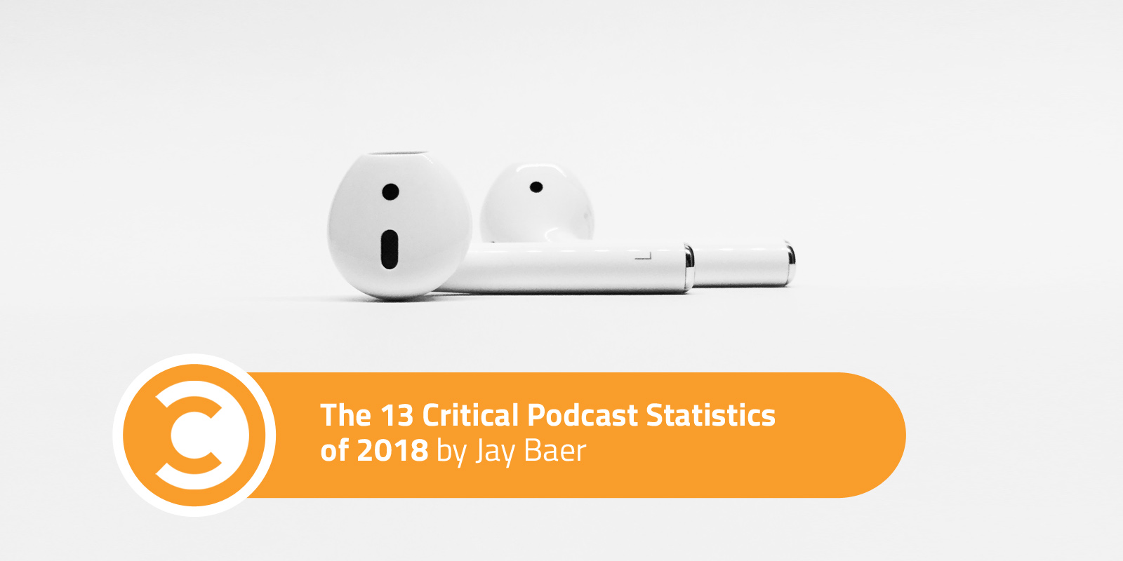 The 13 Critical Podcast Statistics of 2018