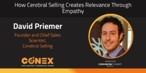 How Cerebral Selling Creates Relevance Through Empathy