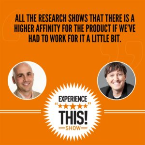 Why Adding Friction Early in the Customer Experience can Create Investment