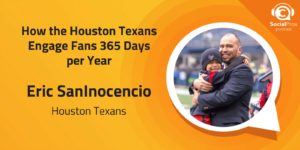 How the Houston Texans Engage Fans 365 Days per Year