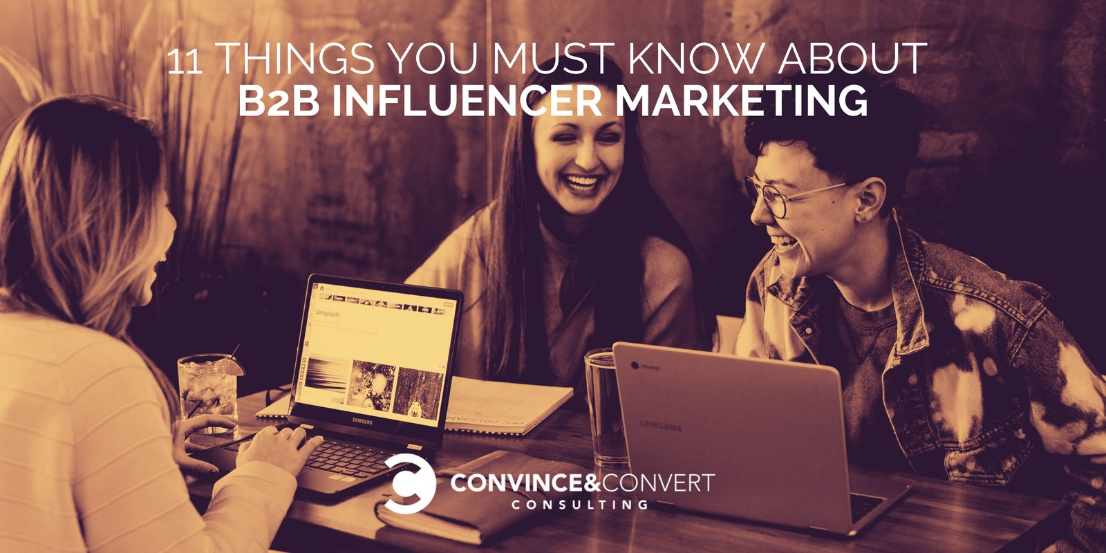 11 Things You Must Know About B2B Influencer Marketing