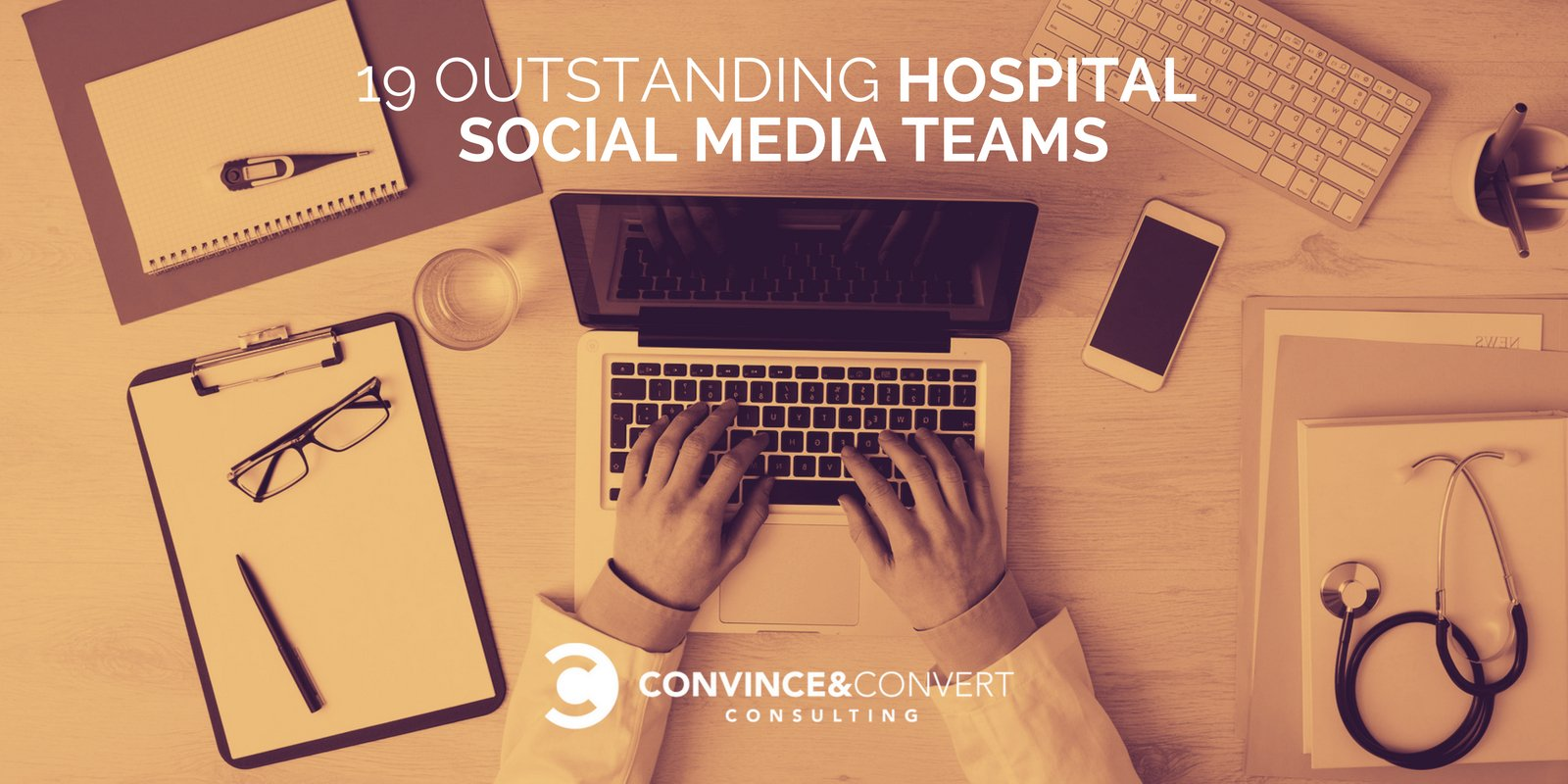 19 Outstanding Hospital Social Media Teams | Convince & Convert