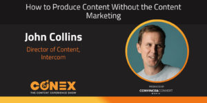 Get Rid of Content Marketing by Creating Better Content