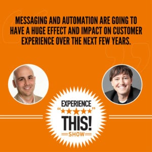 The Role Messaging and Automation Will Play in the Future of Customer Service