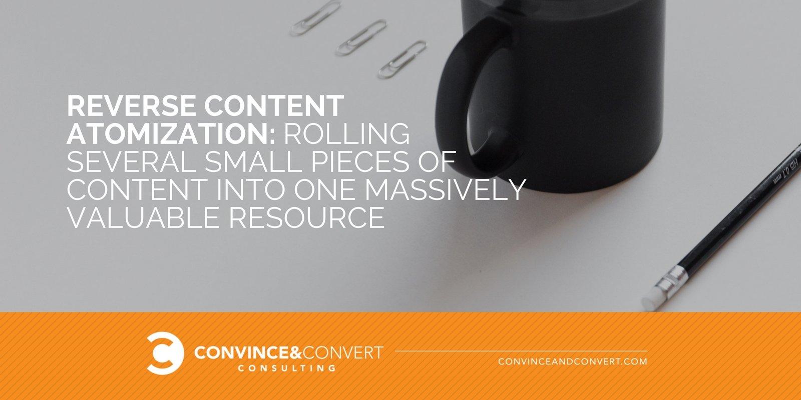 Reverse content atomization