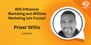 Will Influencer Marketing and Affiliate Marketing Join Forces?