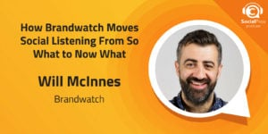 How Brandwatch Moves Social Listening From So What to Now What