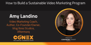 How to Build a Sustainable Video Marketing Program