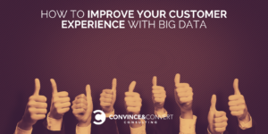 improve customer experience big data