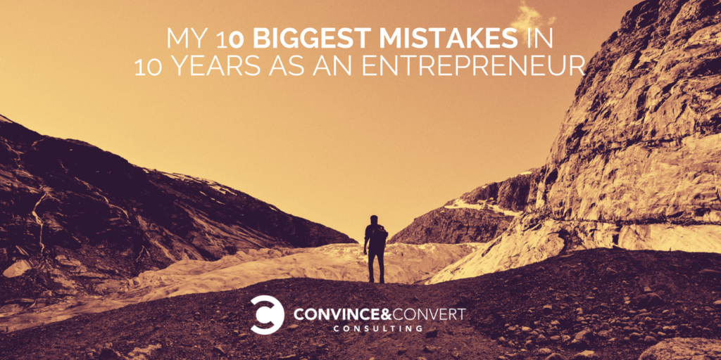 10 mistakes as an entrepreneur