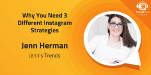 Why You Need 3 Different Instagram Strategies