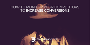 monitor competitors increase conversions