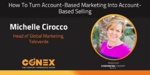 How to Turn Account-Based Marketing Into Account-Based Selling