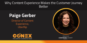 Why Content Experience Makes the Customer Journey Better