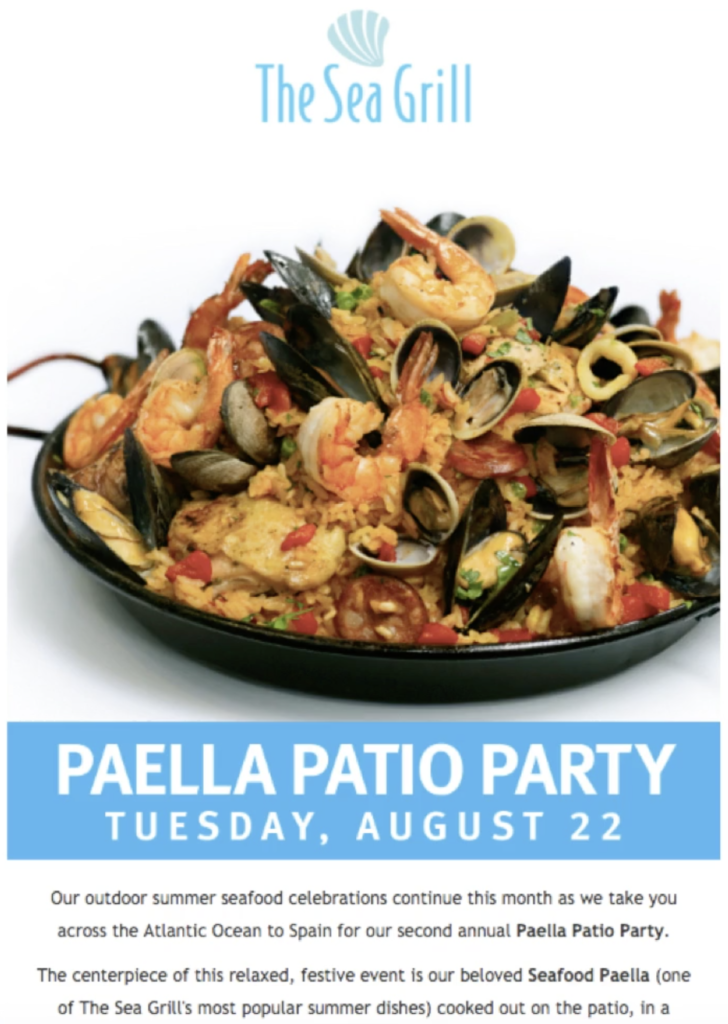 Email drove 194 out of 220 attendees at the Paella Party at The Sea Grill