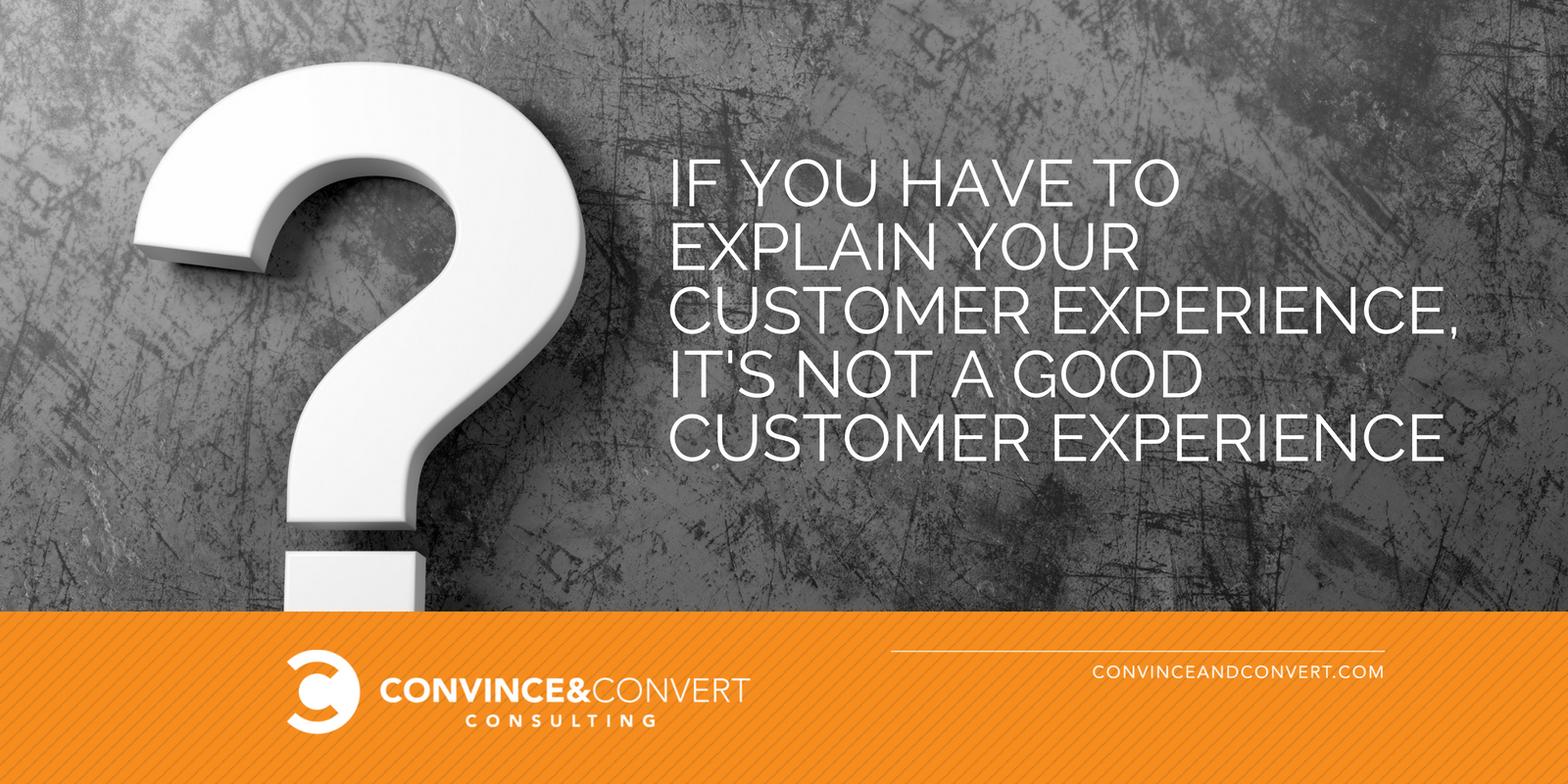 explain customer experience