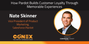 How Pardot Builds Customer Loyalty Through Memorable Experiences