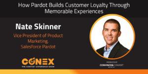 How Pardot Builds Customer Loyalty Through Memorable Experiences