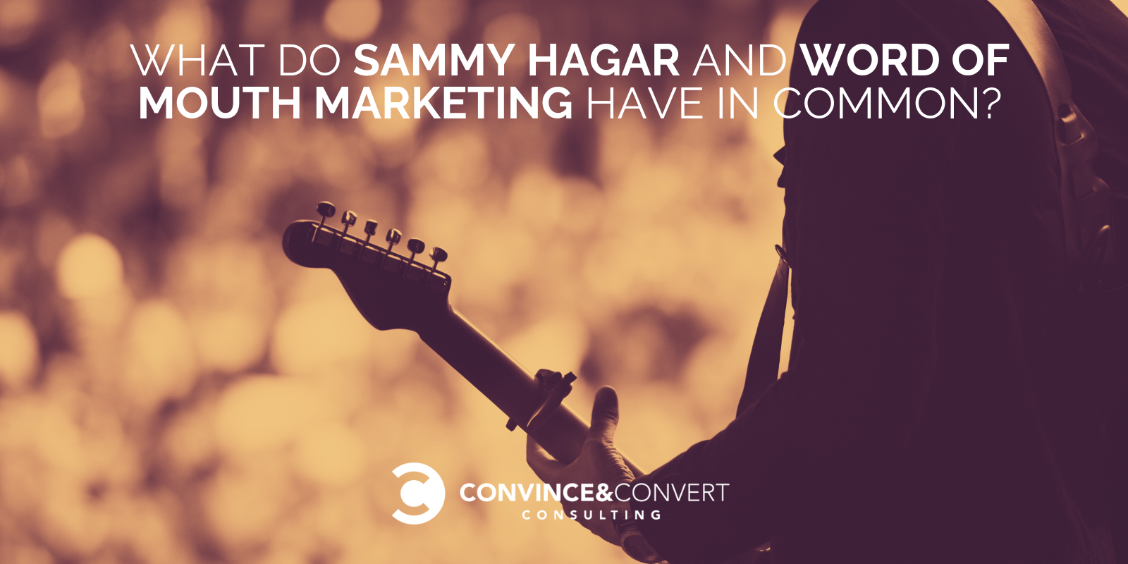 Sammy Hagar word of mouth marketing