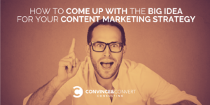 big content marketing idea
