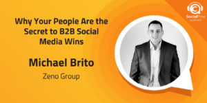 Why Your People Are the Secret to B2B Social Media Wins