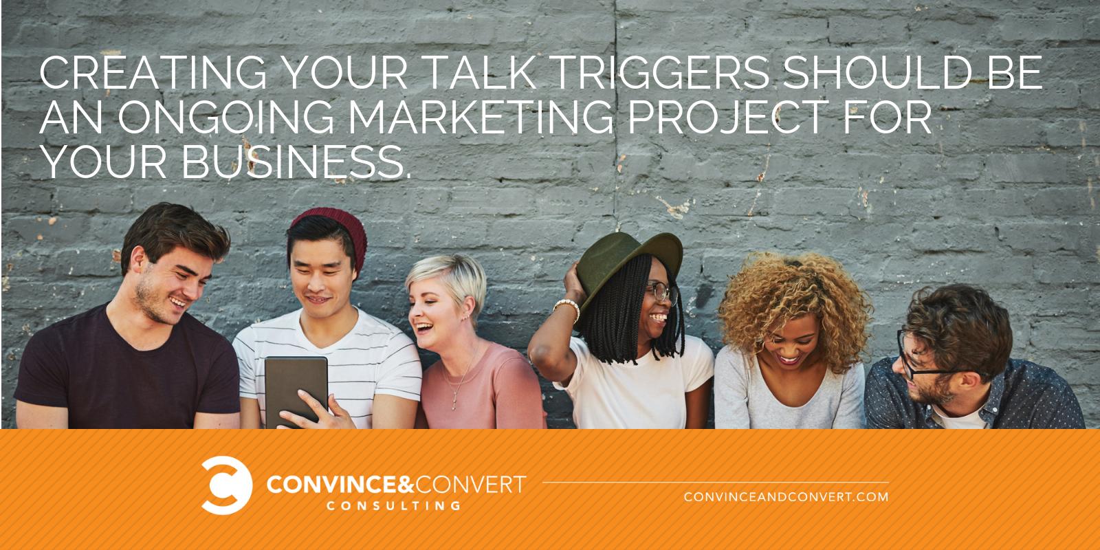 creating talk triggers