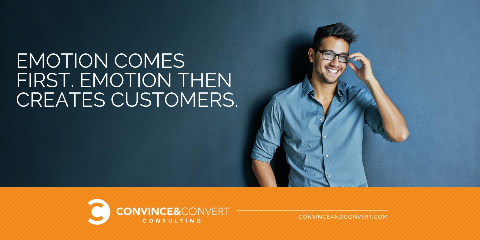 emotion creates customers
