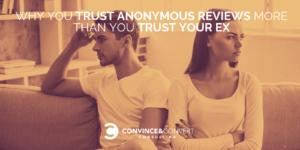 trust anonymous reviews ex