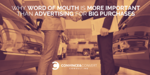 word of mouth vs advertising big purchases
