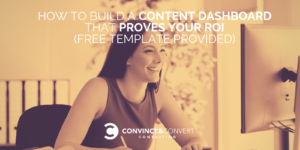 how to build content dashboard template