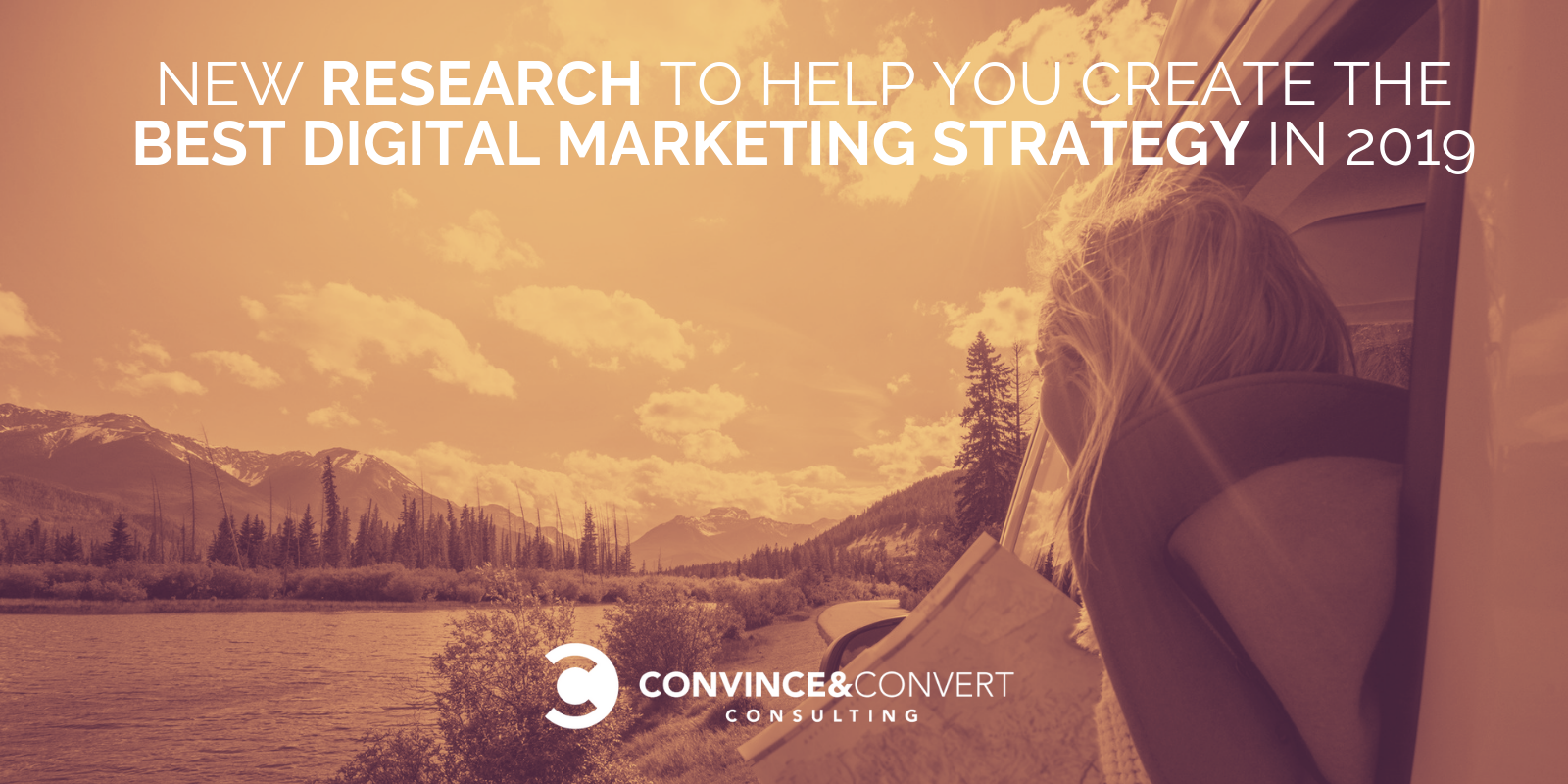 New Research to Help You Create the Best Digital Marketing Strategy in 2019