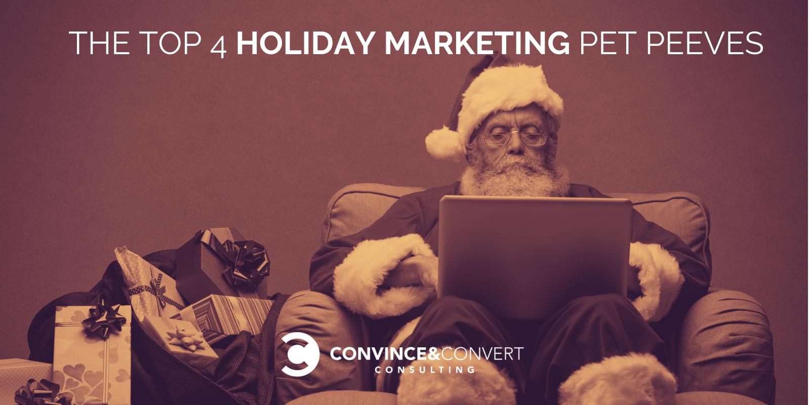 Holiday Marketing Pet Peeves