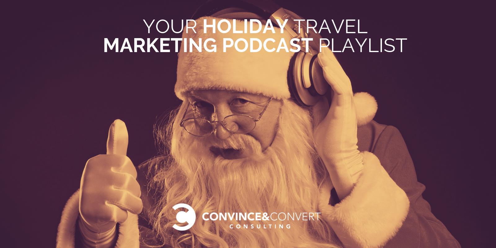 holiday travel marketing podcast playlist