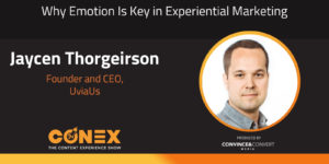 Why Emotion Is Key in Experiential Marketing