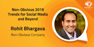 Non-Obvious 2019 Trends for Social Media and Beyond