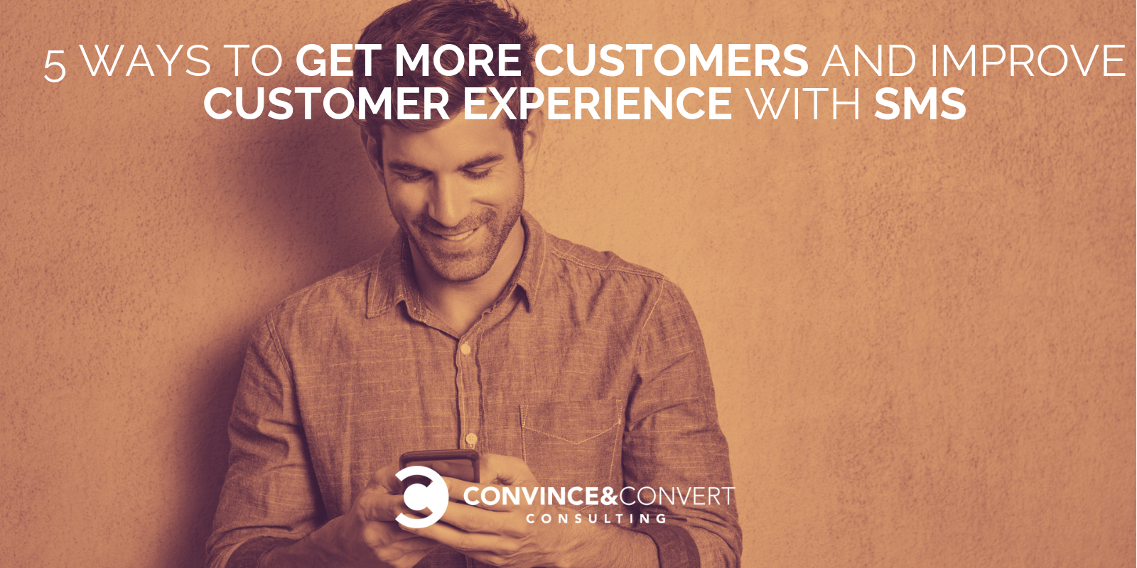 5 Ways to Get More Customers with SMS