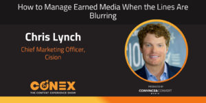 How to Manage Earned Media When the Lines Are Blurring