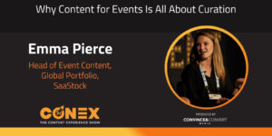 Why Content for Events Is All About Curation