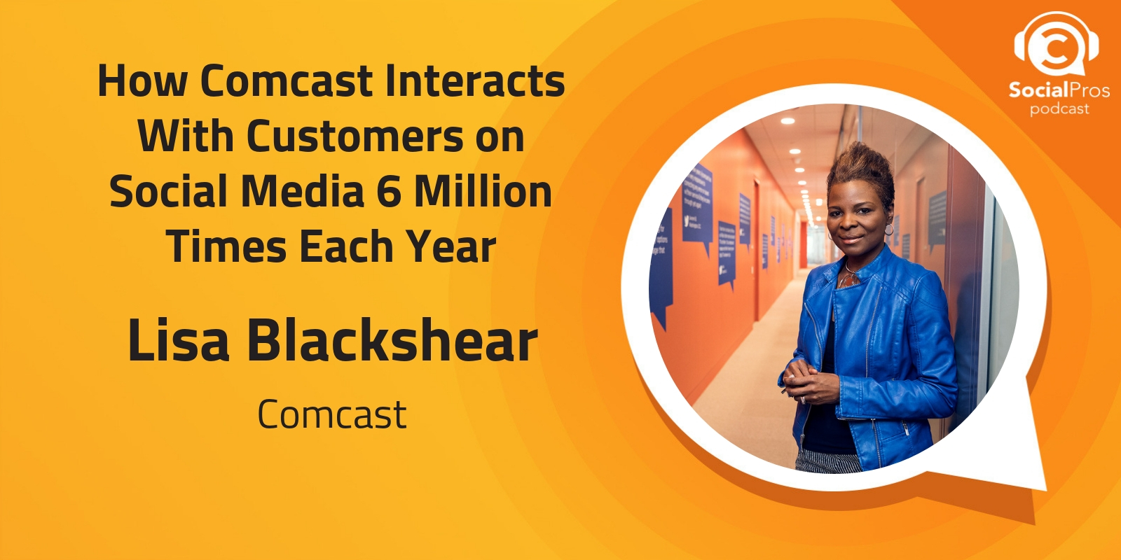 How Comcast Interacts With Customers on Social Media 6 Million