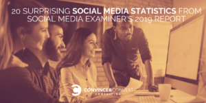20 Surprising Social Media Statistics from Social Media Examiner's 2019 Industry Report