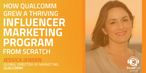 How Qualcomm Grew a Thriving Influencer Marketing Program From Scratch