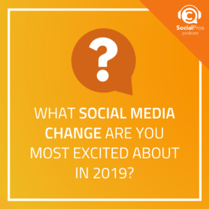 6 Social Media Changes Impacting 2019 (So Far)